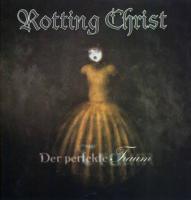 Rotting Christ-Der Perfekte Traum