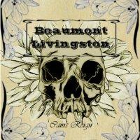 Beaumont Livingston-Cain\'s Reign