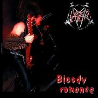 Slayer-Bloody Romance (Bootleg)