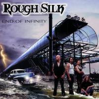 Rough Silk-End Of Infinity