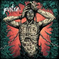 Putra BR-Better Days Will Never Come