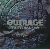 Outrage-The Final Day (1-st German press)