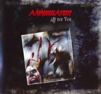 Annihilator-All For You