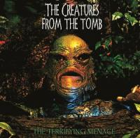 The Creatures From The Tomb-The Terryfying Menace