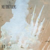 Melting Palms-Abyss