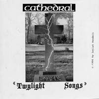 Cathedral-Twylight Songs