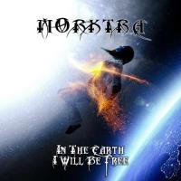 Morktra-In The Earth I Will Be Free