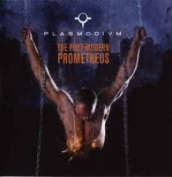 Plasmodivm-The Post-Modern Prometheus