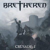 Bretheren-Crusades: I