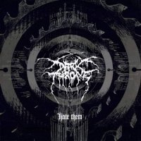 DarkThrone-Hate Them