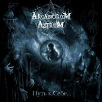 Arcanorum Astrum-Path To Myself...