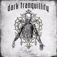 Dark Tranquillity-Where Death Is Most Alive
