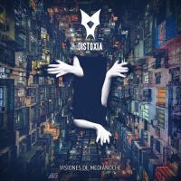 Distoxia-Visiones De Medianoche