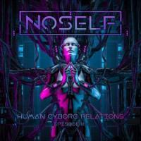 NoSelf-Human-Cyborg Relations Episode III