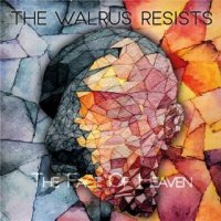 The Walrus Resists-The Face of Heaven