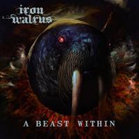 Iron Walrus-A Beast Within