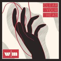 White Mansion-Clear Your Head
