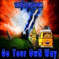 Shyyne-Go Your Own Way
