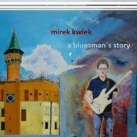 mirek kwiek-A Bluesman\'s Story