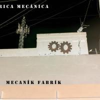 Mecaník Fabrík-Fábrica Mecánica