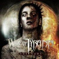 Woe Of Tyrants-Threnody