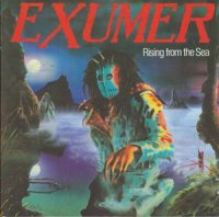 Exumer-Rising From The Sea / Whips & Chains (Remastered 2001)