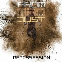 From Man to Dust-Repossession