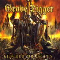 Grave Digger-Liberty Or Death