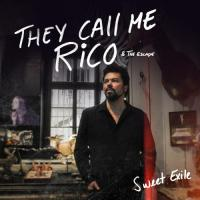 They Call Me Rico-Sweet Exile