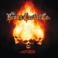 The Bronx Casket Co.-Antihero