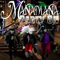 Manamana-Party On