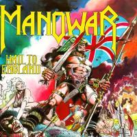 Manowar-Hail To England