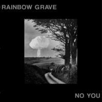 Rainbow Grave-No You