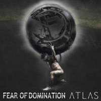 Fear Of Domination-Atlas
