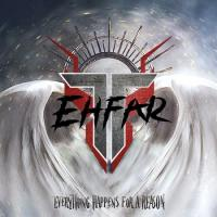 Ehfar-Everything Happens For A Reason