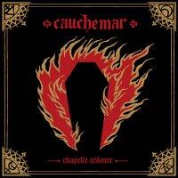 Cauchemar-Chapelle Ardente