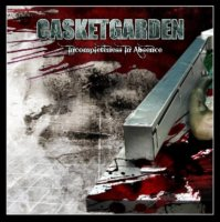 Casketgarden-Incompleteness In Absence