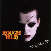 Rough Silk-Mephisto (Russian Edition 2002)