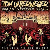 Tom Unterweger und die tanzenden Leichen-Roboter an die Macht