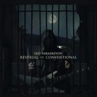 Leo Paraskevov-Reversal Of Conventional