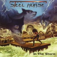 Steel Horse-In The Storm