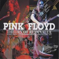 Pink Floyd-Theory Of Ruin Value (Bootleg)