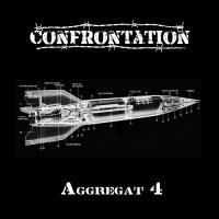 Confrontation-Aggregat 4