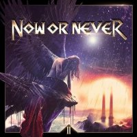Now Or Never-II