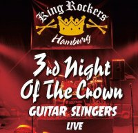 Guitar Slingers - 3rd Night Of The Crown Live mp3