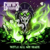 Empire of Disease-With All My Hate