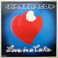 Karthago-Love Is a Cake