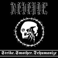 Revenge-Strike.Smother.Dehumanize