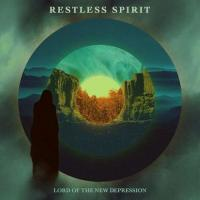 Restless Spirit-Lord of the New Depression
