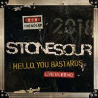 Stone Sour-Hello, You Bastards: Live in Reno